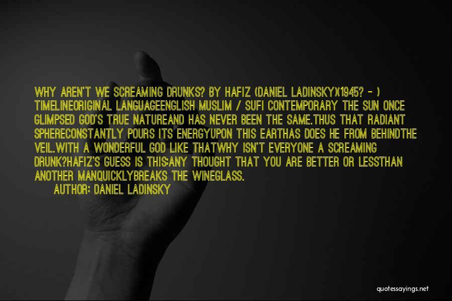 Daniel Ladinsky Quotes 595605