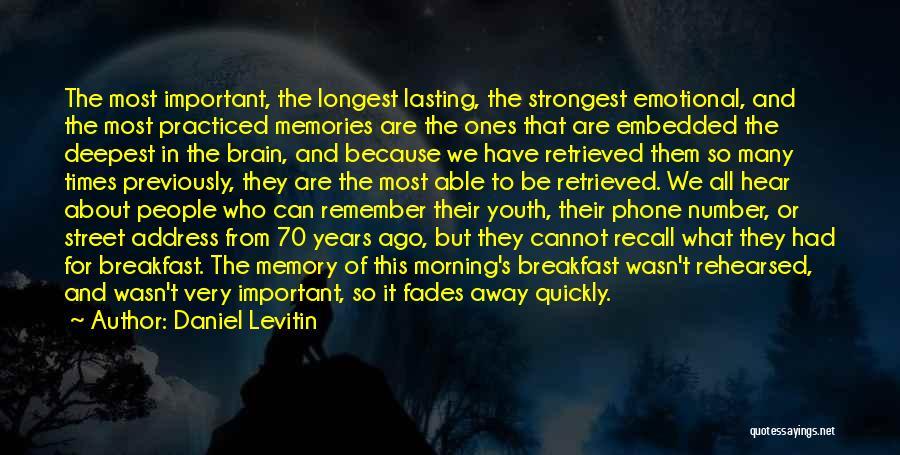 Daniel Levitin Quotes 1097592
