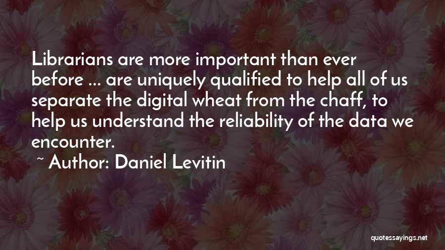 Daniel Levitin Quotes 1157465