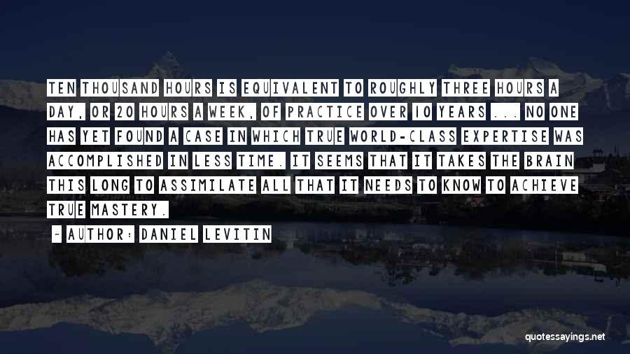 Daniel Levitin Quotes 1242291