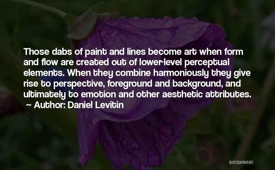 Daniel Levitin Quotes 1462611