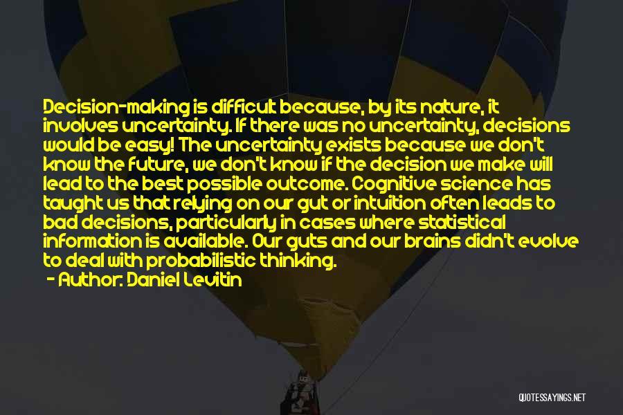 Daniel Levitin Quotes 1655510