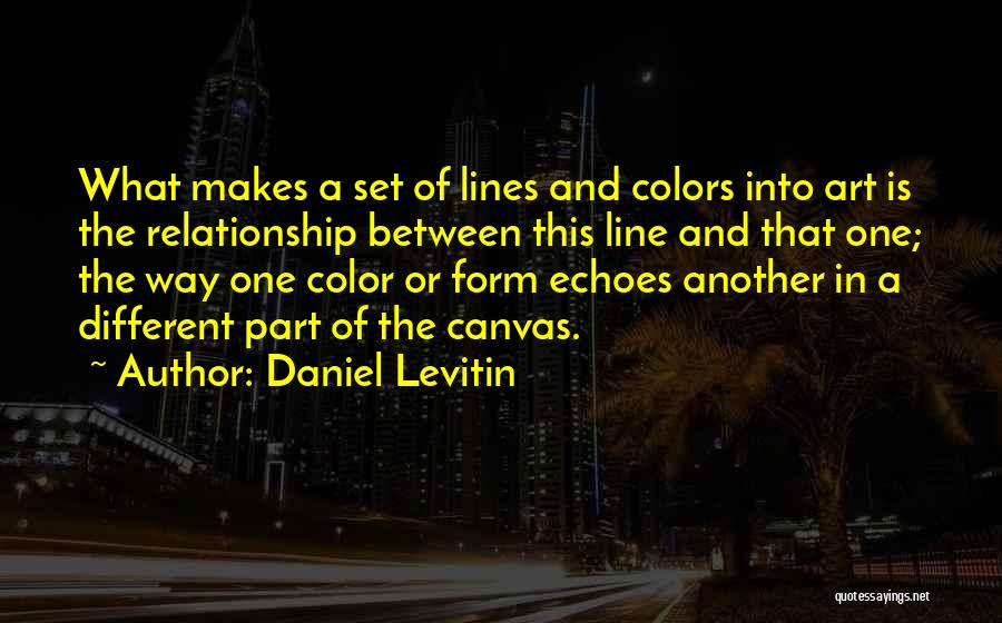 Daniel Levitin Quotes 1680354