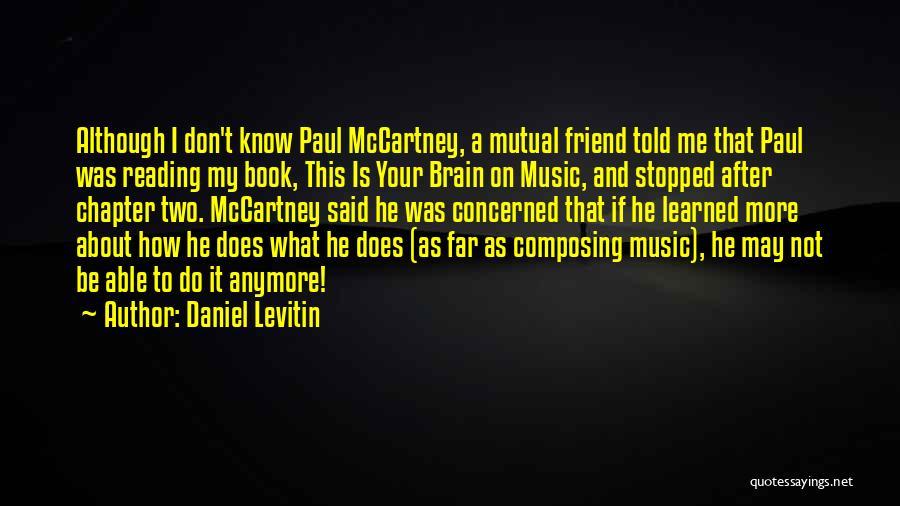Daniel Levitin Quotes 1883834