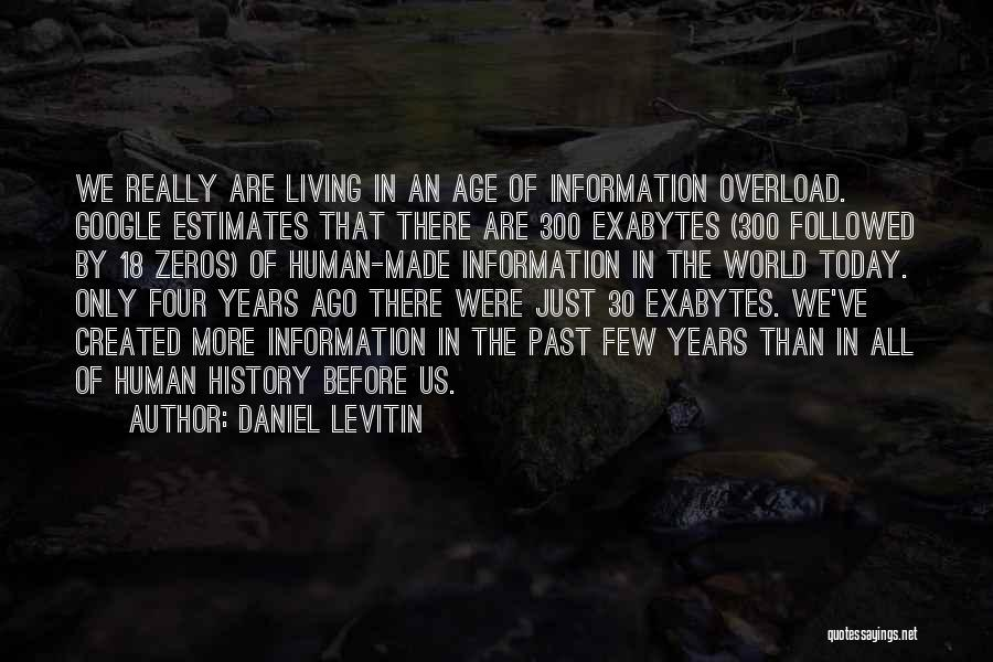 Daniel Levitin Quotes 829007
