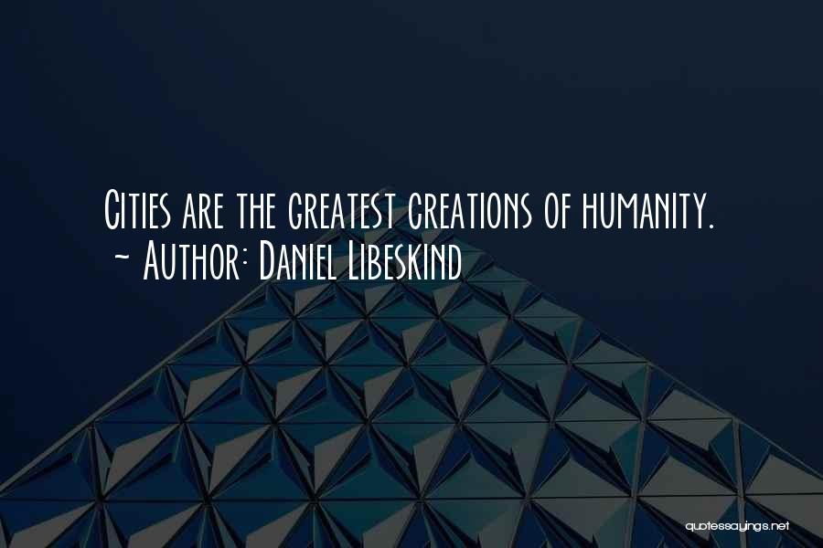 Daniel Libeskind Quotes 1190829