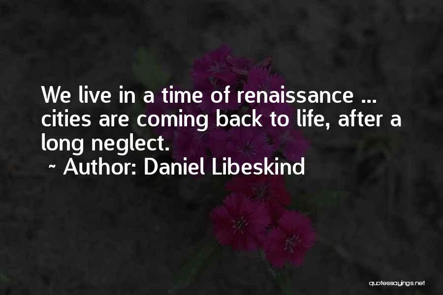 Daniel Libeskind Quotes 1315913