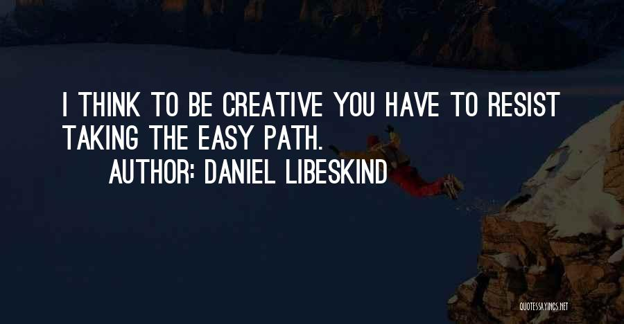 Daniel Libeskind Quotes 1436219
