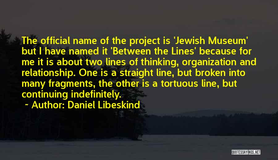 Daniel Libeskind Quotes 1457416