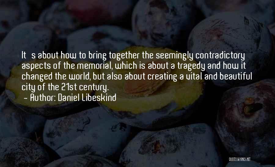 Daniel Libeskind Quotes 1537321