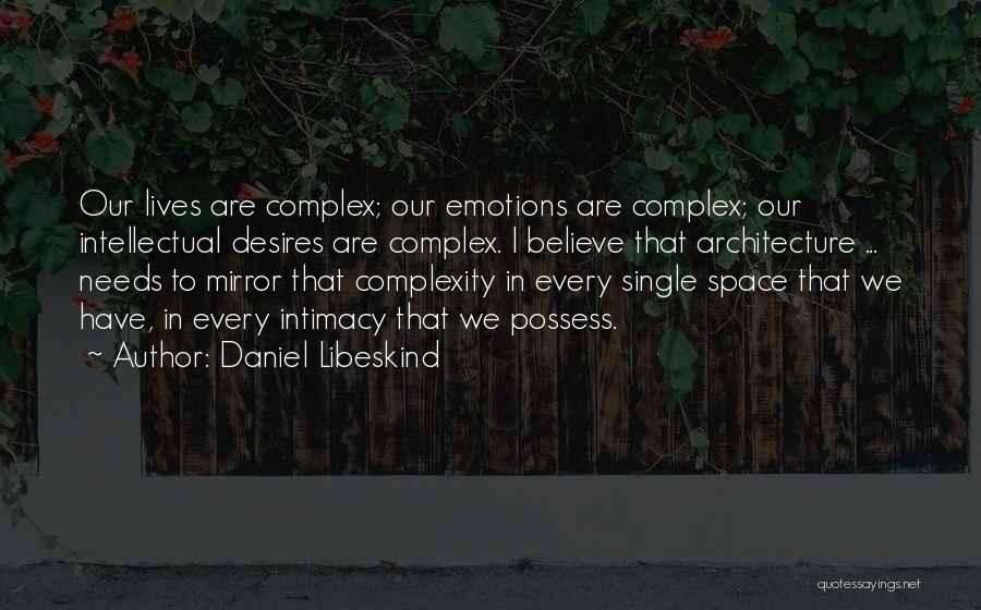 Daniel Libeskind Quotes 1611277