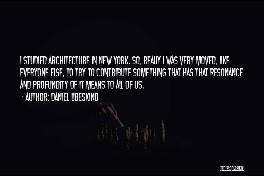 Daniel Libeskind Quotes 1612841