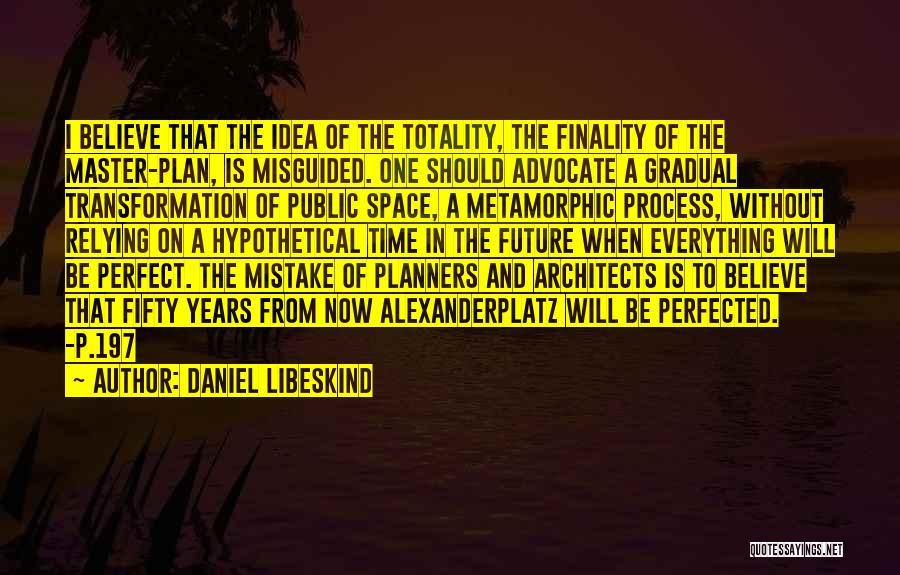 Daniel Libeskind Quotes 204866