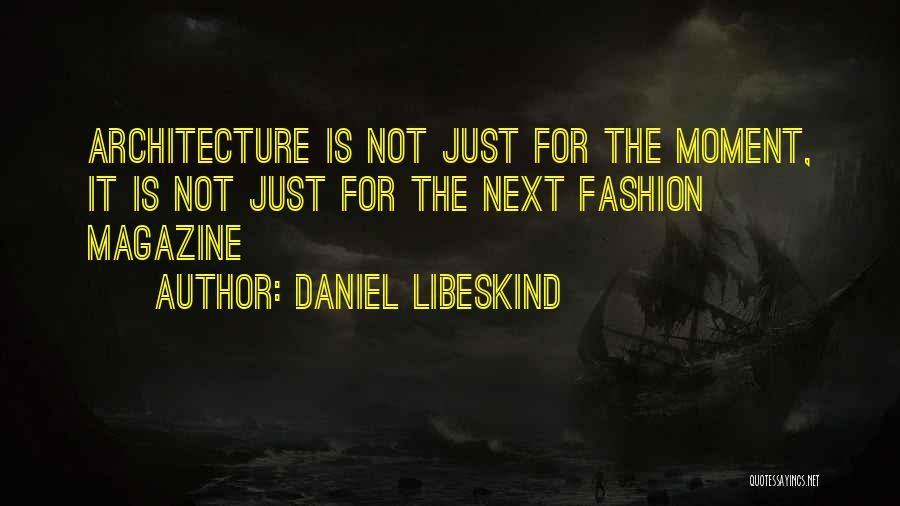 Daniel Libeskind Quotes 2188384