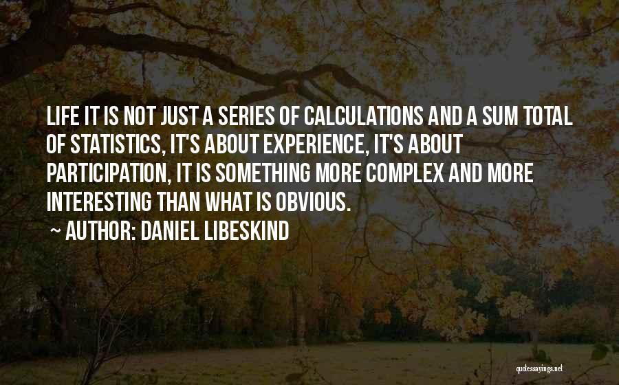 Daniel Libeskind Quotes 2192129