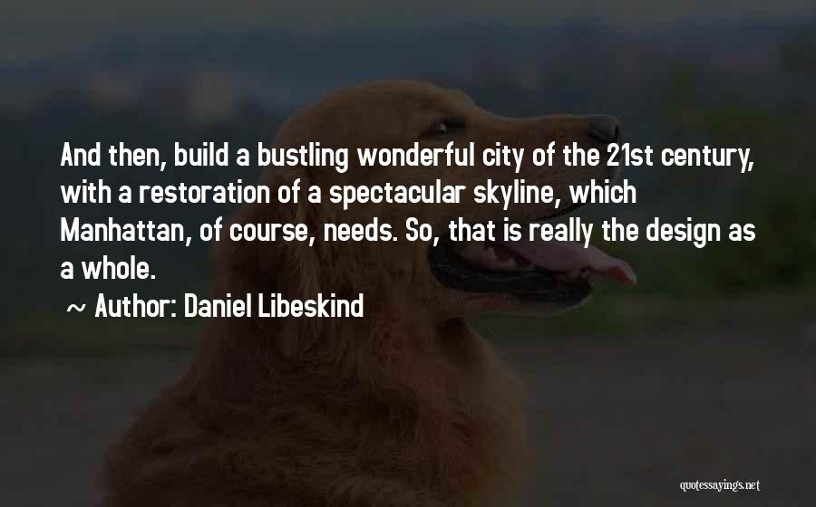 Daniel Libeskind Quotes 237701
