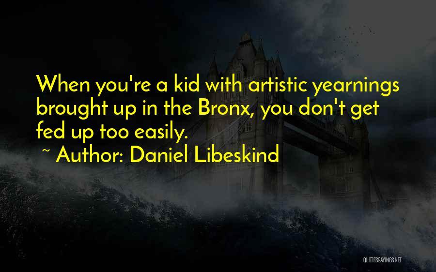 Daniel Libeskind Quotes 418568