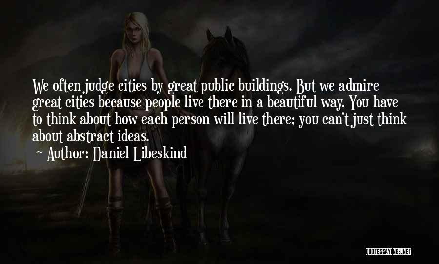 Daniel Libeskind Quotes 578787