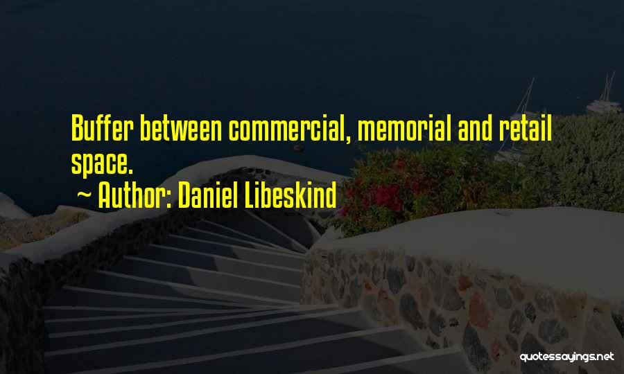 Daniel Libeskind Quotes 666948