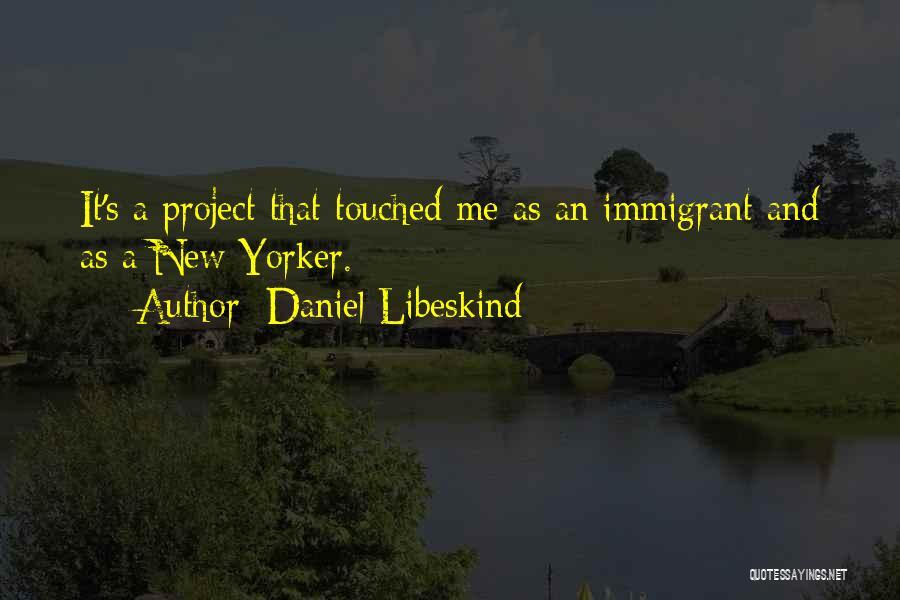 Daniel Libeskind Quotes 723814