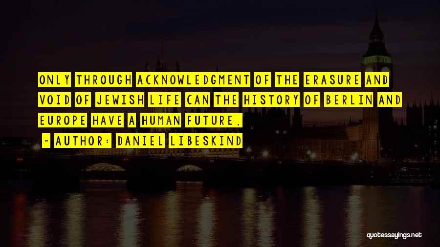 Daniel Libeskind Quotes 794774