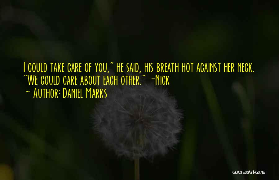 Daniel Marks Quotes 423048
