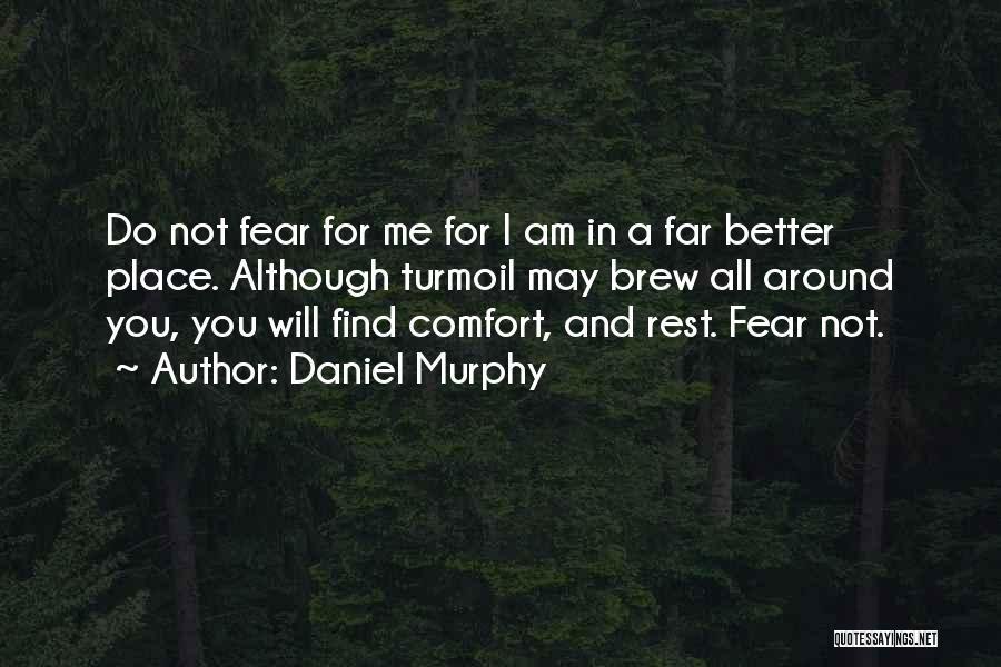 Daniel Murphy Quotes 1419937