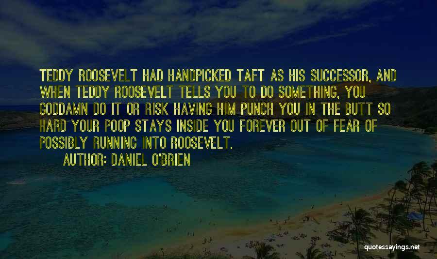 Daniel O'Brien Quotes 1071371