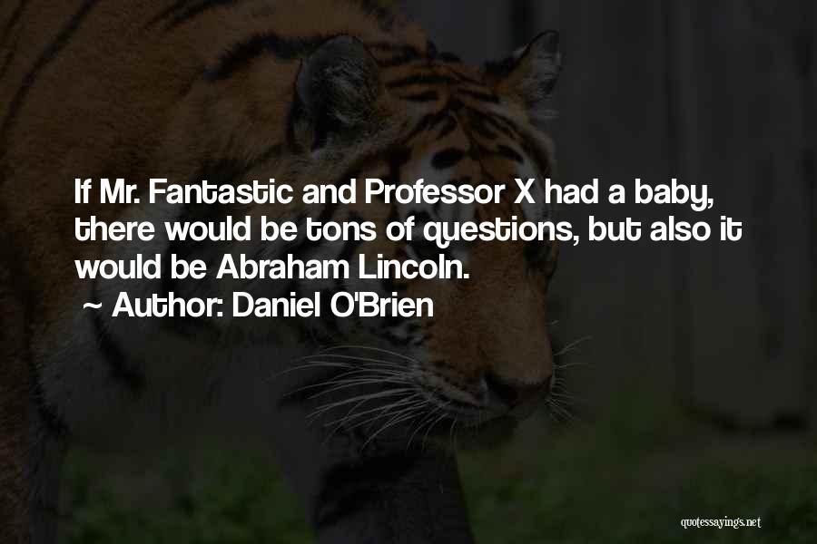 Daniel O'Brien Quotes 1296892