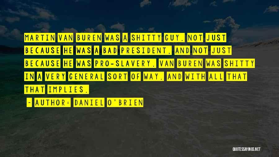 Daniel O'Brien Quotes 1497411