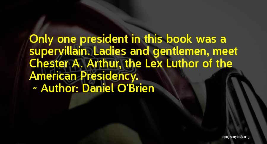 Daniel O'Brien Quotes 365927