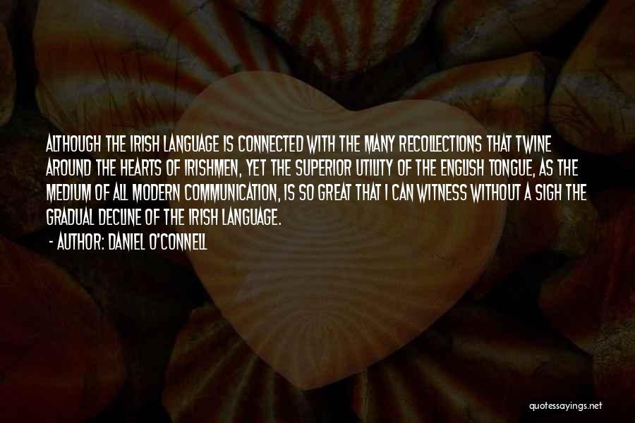 Daniel O'Connell Quotes 1238477