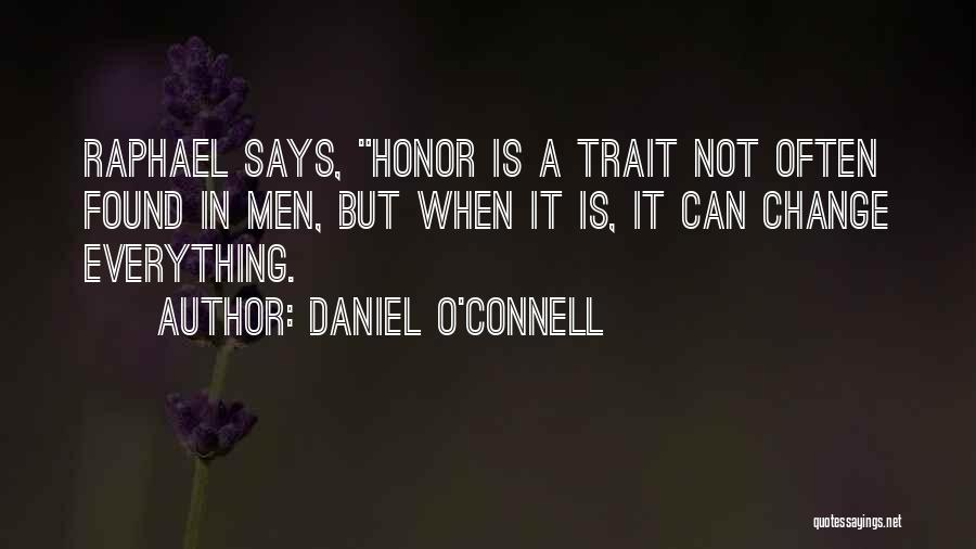 Daniel O'Connell Quotes 776099