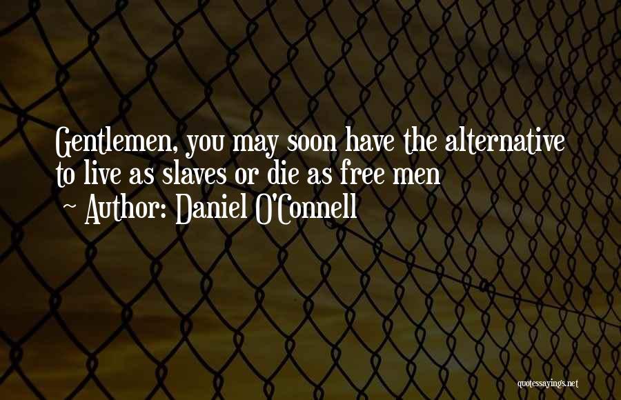 Daniel O'Connell Quotes 817131