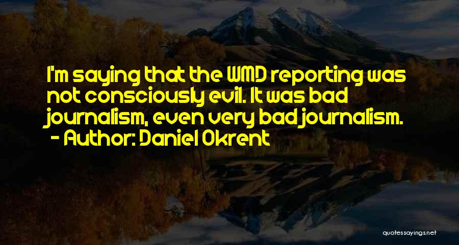 Daniel Okrent Quotes 1044906