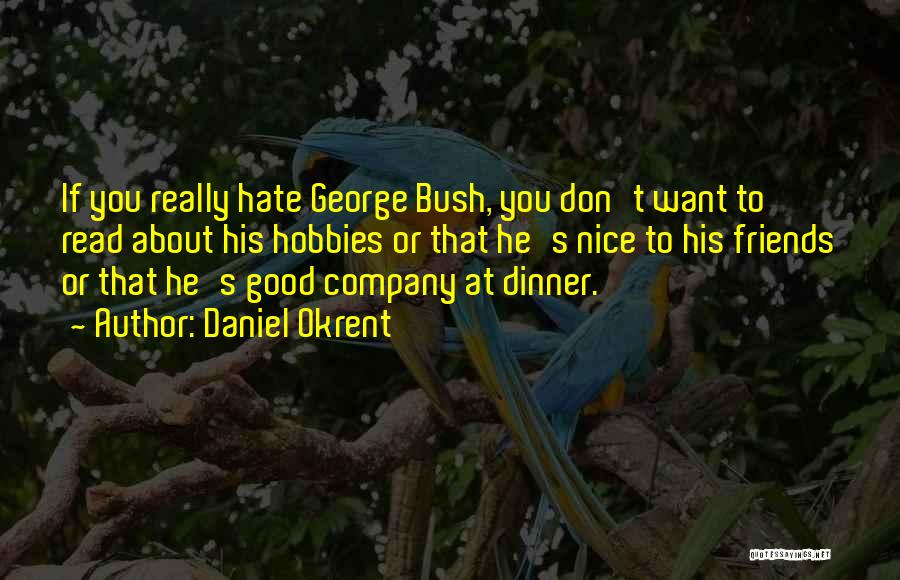 Daniel Okrent Quotes 1820768