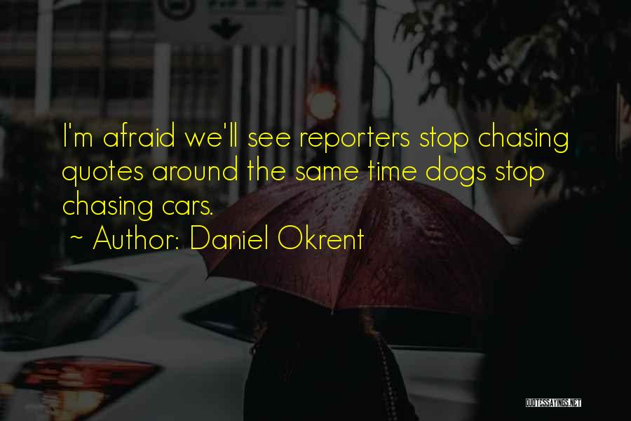Daniel Okrent Quotes 1884324