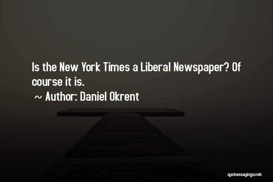 Daniel Okrent Quotes 2070991