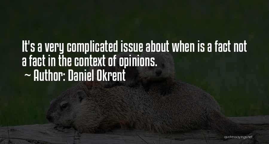 Daniel Okrent Quotes 401867