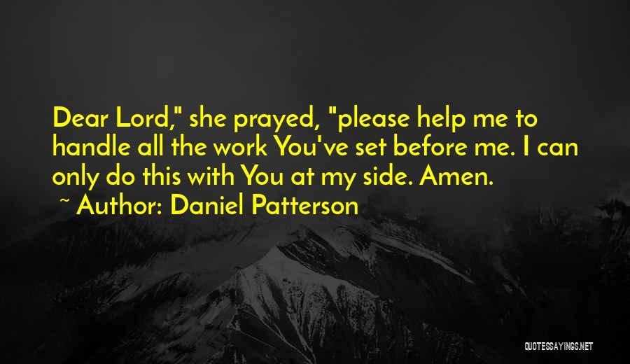 Daniel Patterson Quotes 906870