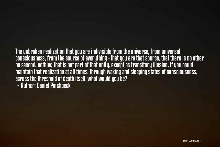 Daniel Pinchbeck Quotes 1376134