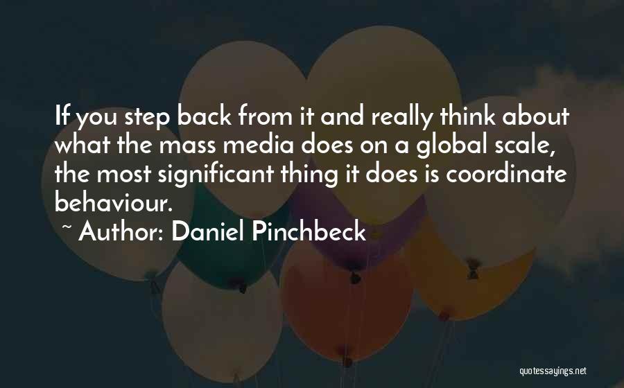 Daniel Pinchbeck Quotes 1630026