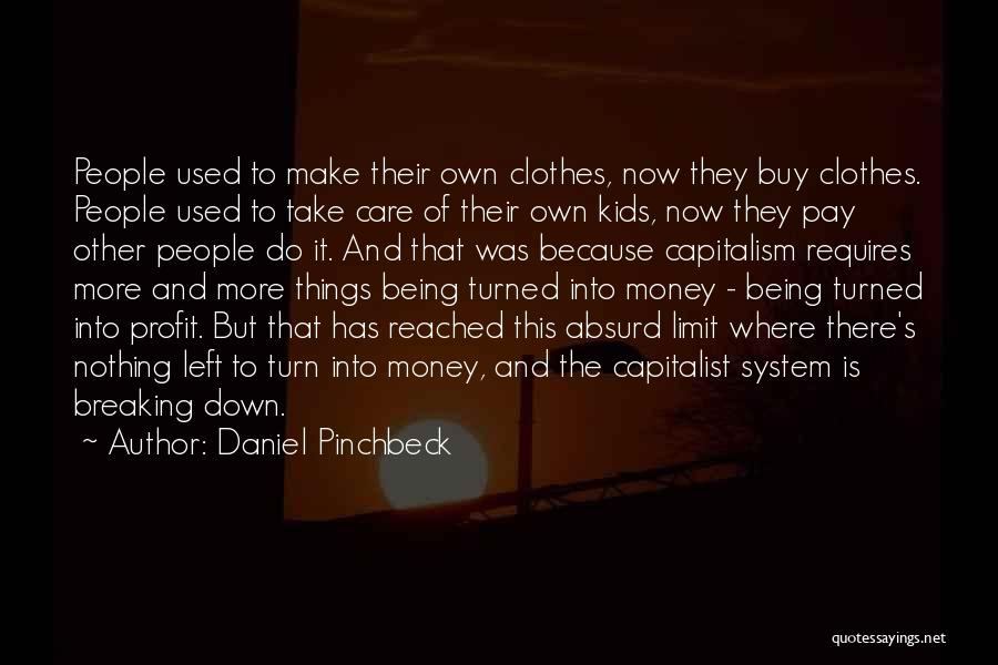 Daniel Pinchbeck Quotes 1799228