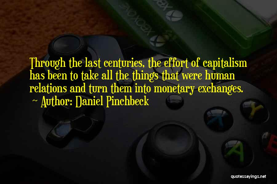Daniel Pinchbeck Quotes 1839899