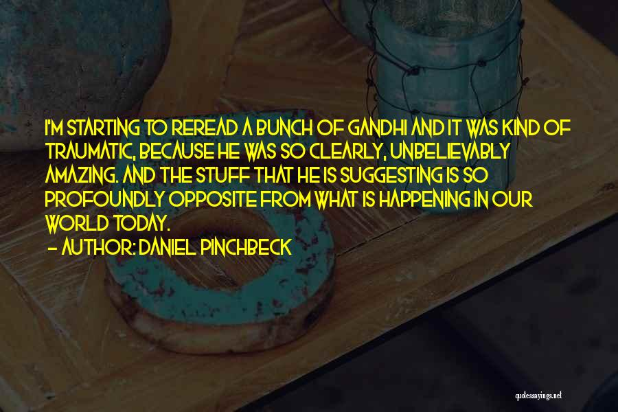 Daniel Pinchbeck Quotes 1876435