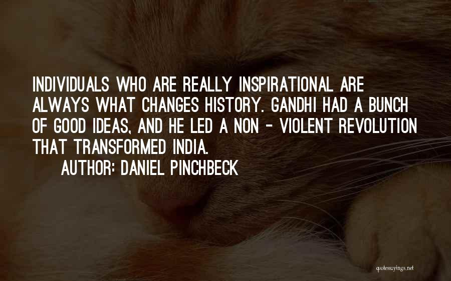 Daniel Pinchbeck Quotes 533128