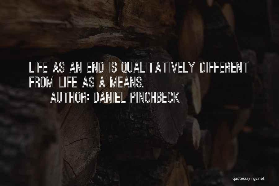 Daniel Pinchbeck Quotes 877914