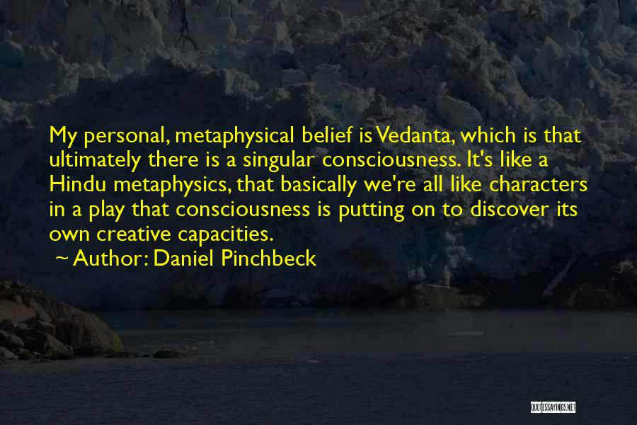 Daniel Pinchbeck Quotes 894835