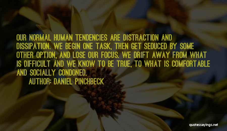 Daniel Pinchbeck Quotes 920799