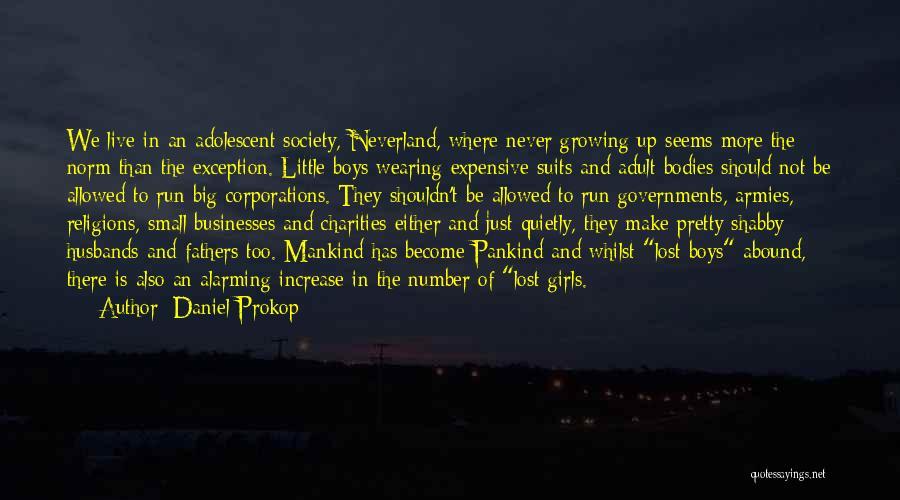 Daniel Prokop Quotes 690068